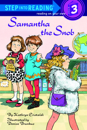 Samantha the Snob by Kathryn Cristaldi