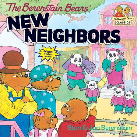 The Berenstain Bears' New Neighbors by Stan Berenstain and Jan Berenstain
