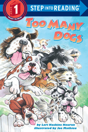 Too Many Dogs by Lori Haskins Houran