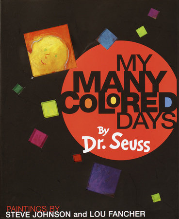 My Many Colored Days by Dr. Seuss | PenguinRandomHouse.com