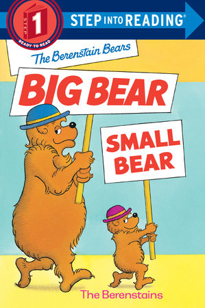 The Berenstain Bears' Big Bear, Small Bear