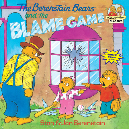 The Berenstain Bears and the Blame Game by Stan Berenstain, Jan Berenstain:  9780679887430 | PenguinRandomHouse.com: Books