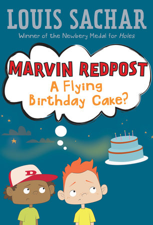 Marvin Redpost #6: A Flying Birthday Cake? by Louis Sachar