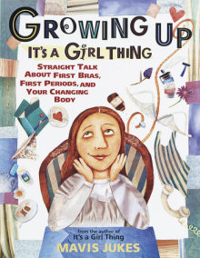 Growing Up: It's a Girl Thing