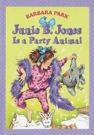 Junie B. Jones #10: Junie B. Jones Is a Party Animal by Barbara Park