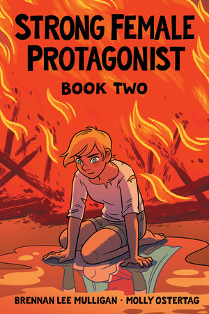 Strong Female Protagonist Book Two by Brennan Lee Mulligan
