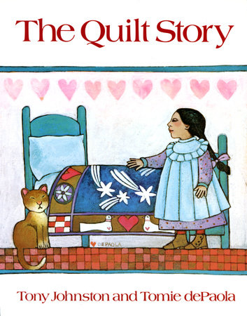 The Quilt Story by Tony Johnston