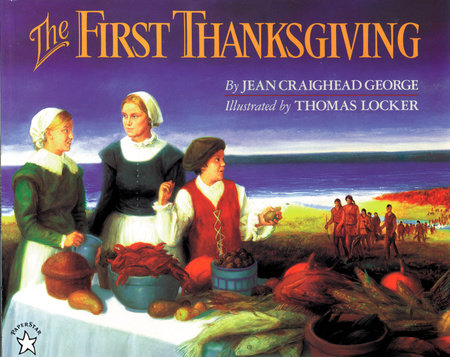 The First Thanksgiving by Jean Craighead George