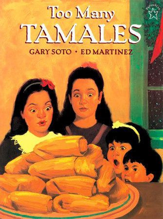 Too Many Tamales by Gary Soto