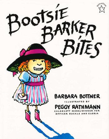 Bootsie Barker Bites by Barbara Bottner