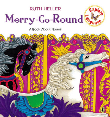 Merry-Go-Round by Ruth Heller