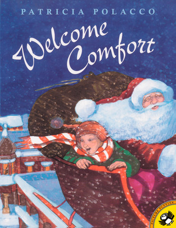 Welcome Comfort by Patricia Polacco