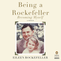 Being a Rockefeller, Becoming Myself Cover
