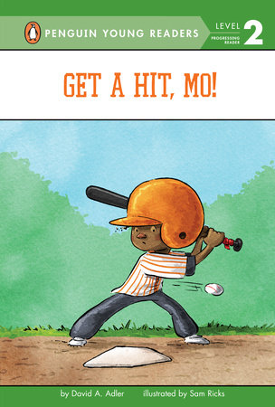 Get a Hit, Mo! by David A. Adler