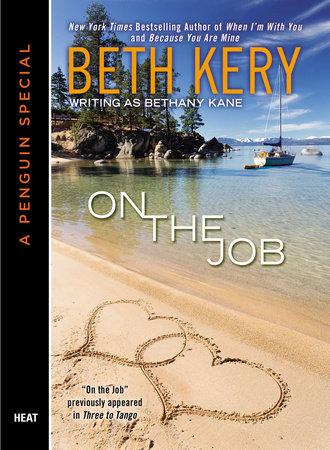 On the Job (Novella) by Beth Kery