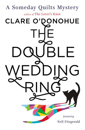 The Double Wedding Ring by Clare O'Donohue