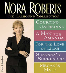 Nora Roberts' Calhouns Collection