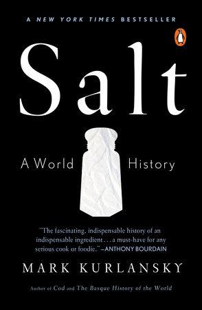 Salt by Mark Kurlansky