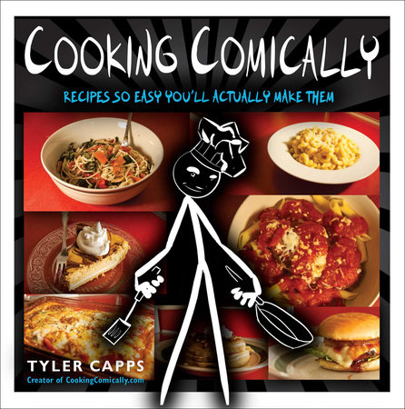 Cooking Comically by Tyler Capps
