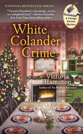 White Colander Crime by Victoria Hamilton