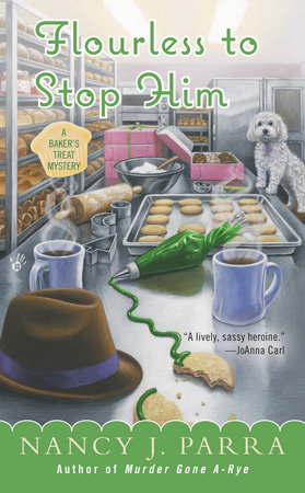 Flourless to Stop Him by Nancy J. Parra