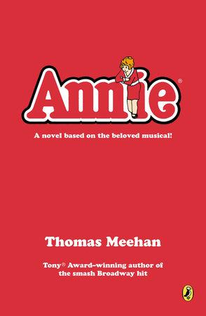 Annie by Thomas Meehan