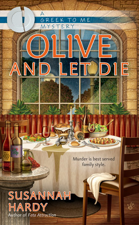 Olive and Let Die by Susannah Hardy