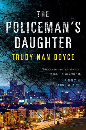 The Policeman's Daughter by Trudy Nan Boyce