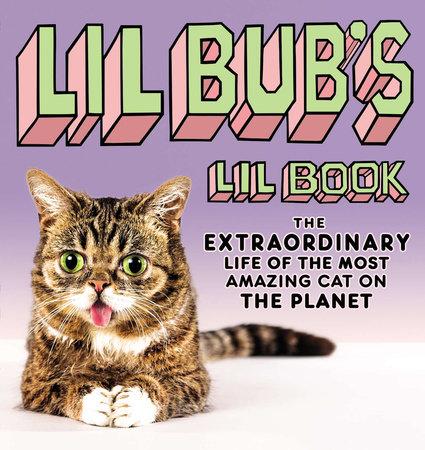 Lil BUB's Lil Book by Lil BUB