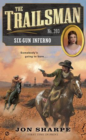 The Trailsman #393 by Jon Sharpe