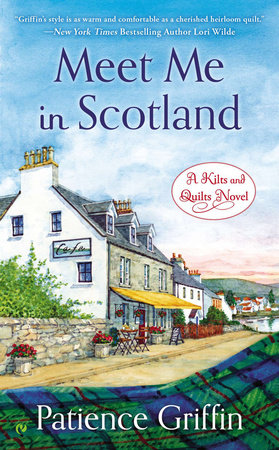 Meet Me In Scotland by Patience Griffin