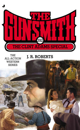The Gunsmith 392 by J. R. Roberts