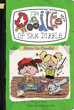 Abra-Ca-Doodle! #4 by J  Press | PenguinRandomHouse com: Books