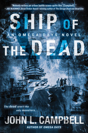 Ship of the Dead by John L. Campbell