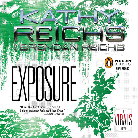 Exposure by Kathy Reichs and Brendan Reichs