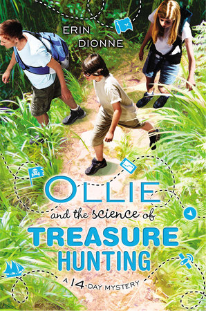 Ollie and the Science of Treasure Hunting by Erin Dionne