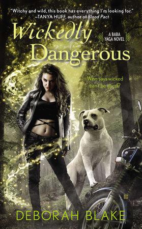 Wickedly Dangerous by Deborah Blake
