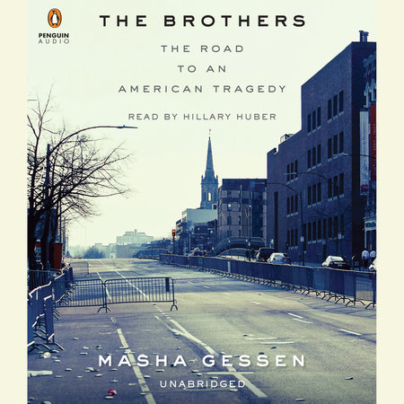 The Brothers by Masha Gessen
