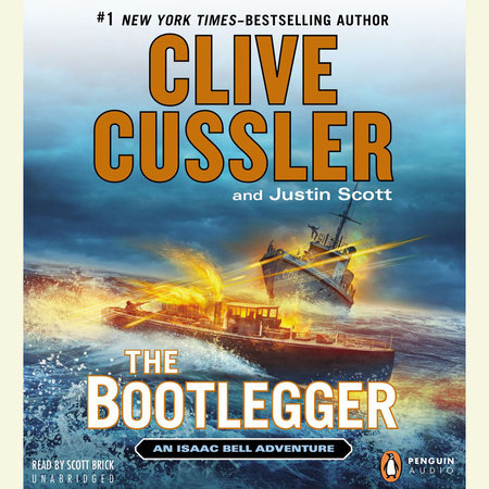 The Bootlegger by Clive Cussler and Justin Scott