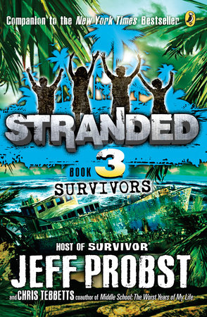 Survivors by Jeff Probst and Christopher Tebbetts