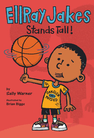 EllRay Jakes Stands Tall by Sally Warner