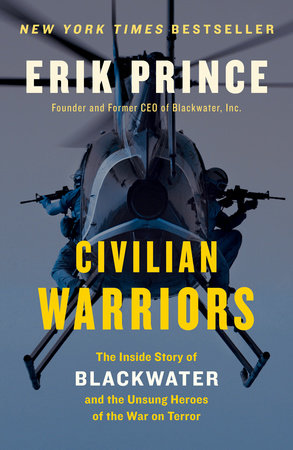 Civilian Warriors by Erik Prince