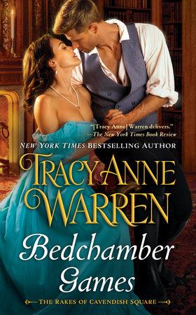Bedchamber Games by Tracy Anne Warren