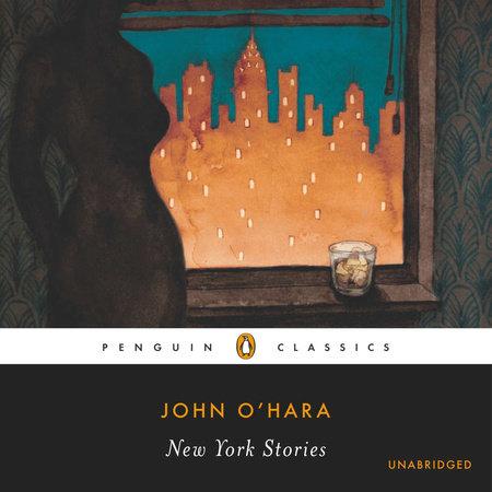 The New York Stories by John O'Hara