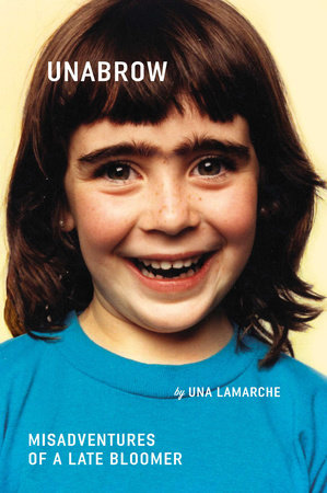 Unabrow by Una LaMarche