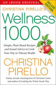 Christina Pirello's Wellness 1000 Deluxe