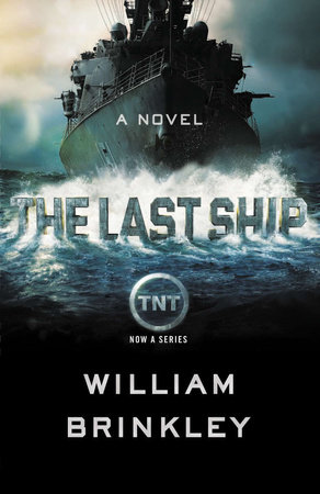 The Last Ship by William Brinkley