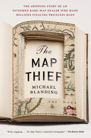 The Map Thief by Michael Blanding