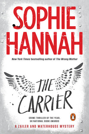 The Carrier by Sophie Hannah