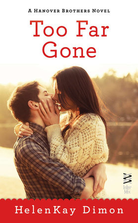 Too Far Gone by HelenKay Dimon